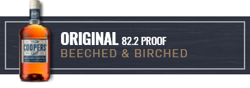 Filter by Original 82.2 PROOF BEECHED & BIRCHED
